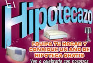 EL HIPOTECAZO