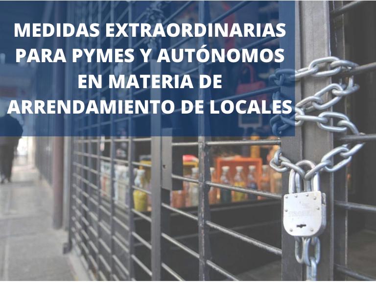 MEDIDAS EN MATERIA DE ARRENDAMIENTOS PARA PYMES Y PERSONAS AUTÓNOMAS