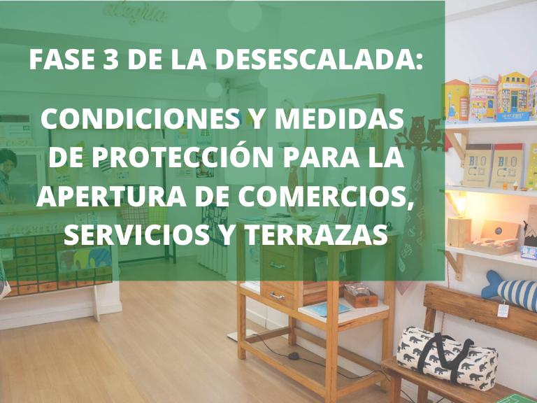 CONDICIONES PARA LA APERTURA DE COMERCIOS, SERVICIOS Y TERRAZAS DURANTE LA FASE 3 DE DESESCALADA