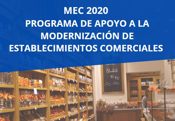 MEC 2020 – PROGRAMA DE APOYO A LA MODERNIZACIÓN DE ESTABLECIMIENTOS COMERCIALES