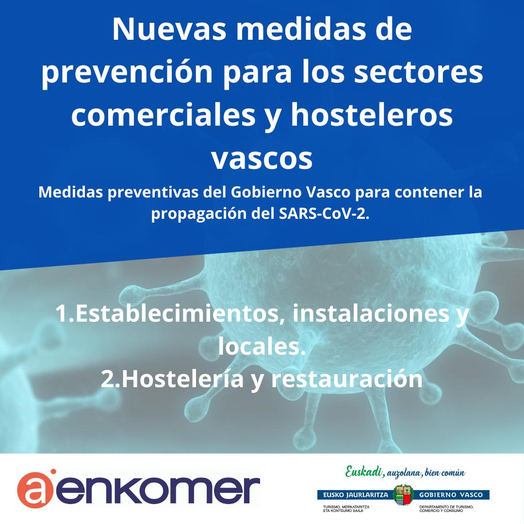 NUEVAS MEDIDAS DE PREVENCIÓN PARA LOS SECTORES COMERCIALES Y HOSTELEROS VASCOS ANTE LA COVID-19