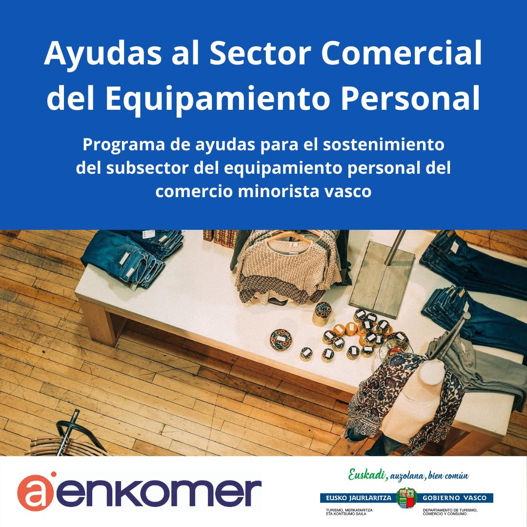 AYUDAS AL SECTOR COMERCIAL DEL EQUIPAMIENTO PERSONAL