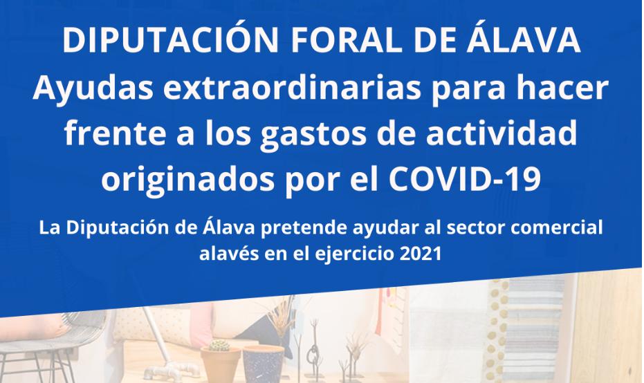 AYUDAS EXTRAORDINARIAS DIPUTACIÓN DE ÁLAVA PARA HACER FRENTE A LOS GASTOS DERIVADOS DE LA COVID-19